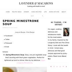 Spring Minestrone Soup {Healthy Vegan Soup} - Lavender & Macarons