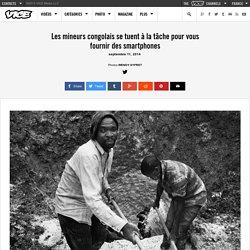 Les mineurs congolais se tuent à la tâche pour vous fournir des smartphones