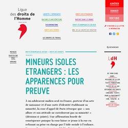 MINEURS ISOLES ETRANGERS : LES APPARENCES POUR PREUVE