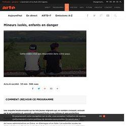 Mineurs isolés, enfants en danger