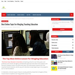 Best Online Topic For Mingling Teaching Education