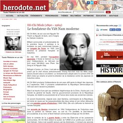 Doc.4 - Hô Chi Minh, fondateur du Viêt Nam moderne [biographie]