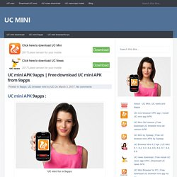 Free download UC mini APK from 9apps