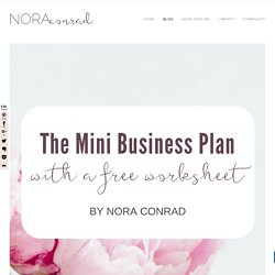 The Mini Business Plan — Nora Conrad