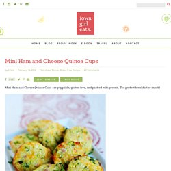 Mini Ham & Cheese Quinoa Cups | Iowa Girl Eats