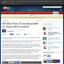 HP Mini Note: il sera disponible en France dès la rentrée - businessMOBILE.fr