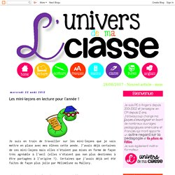L'univers de ma classe: Les mini-leçons en lecture pour l'année !