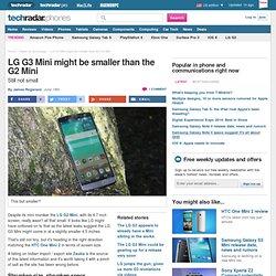 LG G3 Mini might be smaller than the G2 Mini