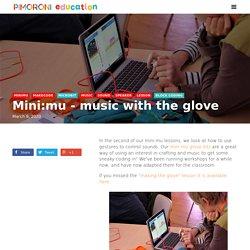 Mini:mu - music with the glove