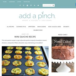 Mini Quiche Recipe - Add a Pinch