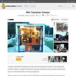 Mini Toyhauler Camper : 10 Steps