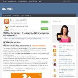 Free download UC browser mini old version APK