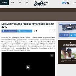 Les Mini voitures radiocommandées des JO 2012