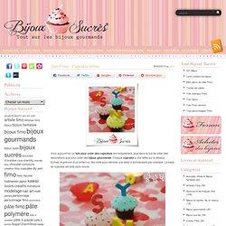 Tuto Fimo : Cupcakes lettres