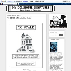 To Scale: A Miniaturist's Guide