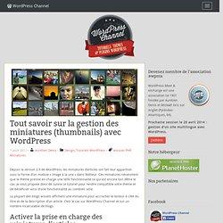 Tout savoir sur la gestion des miniatures (thumbnails) avec WordPress