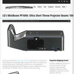 LG's MiniBeam PF1000: Ultra Short Throw Projector Beams 100 Inch Screen a Foot Away