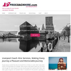 Coach Hire Liverpool - Pro Coach Hire