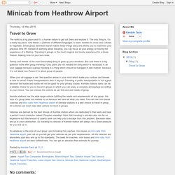 Minicab from Heathrow Airport: Travel to Grow