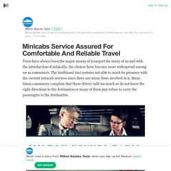 Minicabs Service Assured For Comfortable And Reliable Travel