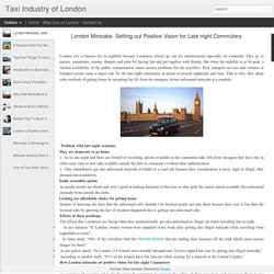 Taxi Industry of London: London Minicabs- Setting out Positive Vision for Late night Commuters