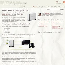 MiniDLNA on a Synology DS213j [splitbrain.org]