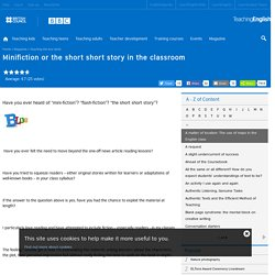 Minifiction or the short short story in the classroom