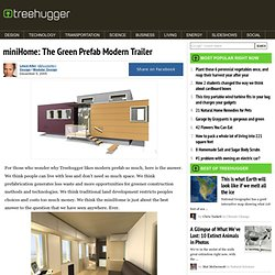 miniHome: The Green Prefab Modern Trailer