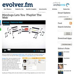 Minilogs Lets You 'Playlist The Web'