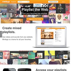 Minilogs - Playlist the web!