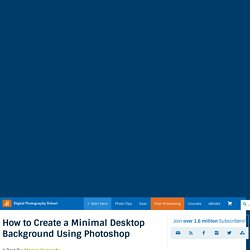 How to Create a Minimal Desktop Background Using Photoshop