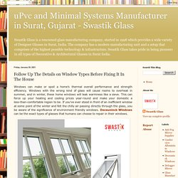 Follow Up The Details on Window Types Before Fixing It In The House