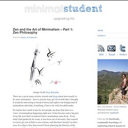 Zen and the Art of Minimalism – Part 1: Zen Philosophy — Minimal Student