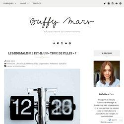 Le minimalisme est-il un «truc de filles» ? – Buffy Mars