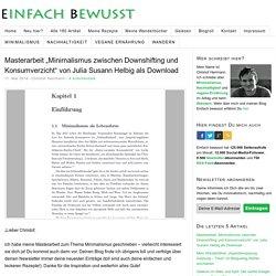 Minimalismus zwischen Downshifting und Konsumverzicht
