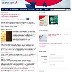 Minimalismus: Digitale Minimalisten und Tech-Nomaden