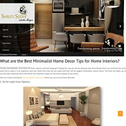 What are the Best Minimalist Home Decor Tips for Home Interiors?