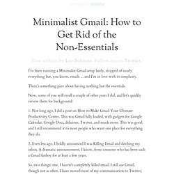» Minimalist Gmail: How to Get Rid of the Non-Essentials