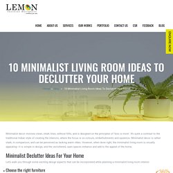 10 Minimalist Living Room Ideas To Declutter Your Home