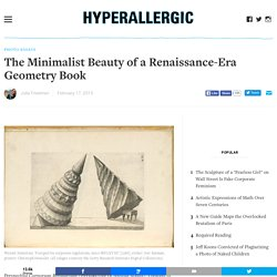 The Minimalist Beauty of a Renaissance-Era Geometry Book
