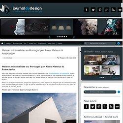 Maison minimaliste au Portugal par Aires Mateus & Associados