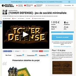 [TOWER DEFENSE] - jeu de société minimaliste présenté par leandrep