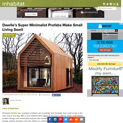 Dwelle's Super Minimalistic Prefabs Make Swell Dwellings