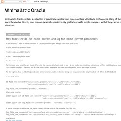 Minimalistic Oracle: How to set the db_file_name_convert and log_file_name_convert parameters