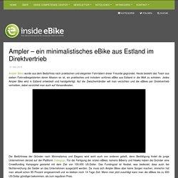 Ampler - ein minimalistisches eBike aus Estland im Direktvertrieb - inside eBike
