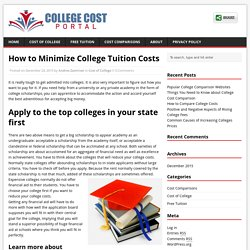 How to Minimize College Tuition Costs