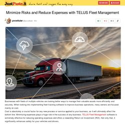 Minimize Risks and Reduce Expenses with TELUS Fleet Management
