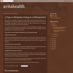 avitahealth: 3 Tips to Minimize Going to a Chiropractor