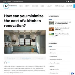 How can you minimize the cost of a kitchen renovation?