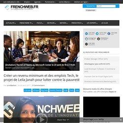 Créer un revenu minimum et des emplois Tech, le projet de Leila Janah pour lutter contre la pauvreté